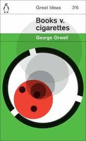 Books Vs Cigarettes by George Orwell