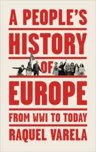 A History of Europe by Raquel Varela